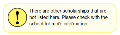 There are other scholarships that are not listed here. Please check with the school for more information.